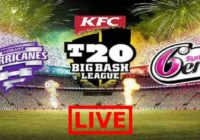 Hobart Hurricanes vs Sydney Sixers Live Streaming, TV Channels, Live Score
