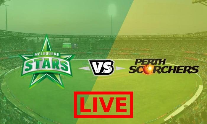 Perth Scorchers vs Melbourne Stars Live Streaming