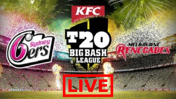Sydney Sixers vs Melbourne Renegades Live Streaming