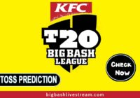 BBL Today Match Toss Winner Prediction Astrology- Toss Prediction