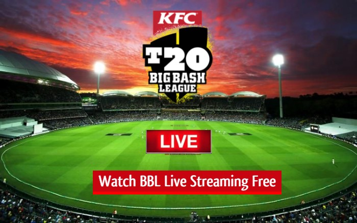 Watch BBL Live Streaming Free Online- Big Bash League
